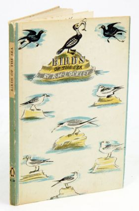 Birds of the sea. R. M. Lockley