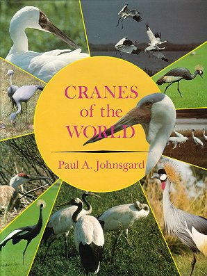 Cranes of the world. Paul A. Johnsgard