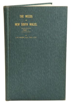 The weeds of New South Wales, part one [all published]. J. H. Maiden