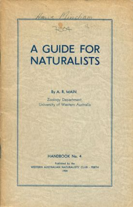 A guide for naturalists: primarily for field identification of invertebrates, except insects, parasites and marine forms, reported from Western Australia. A. R. Main.
