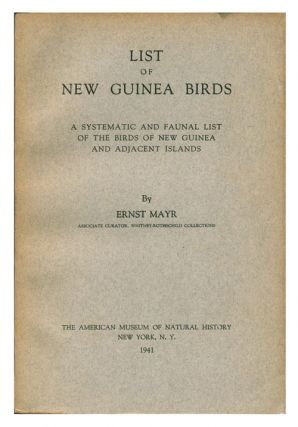 List of New Guinea birds: a systematic and faunal list of the birds of New Guinea and adjacent...