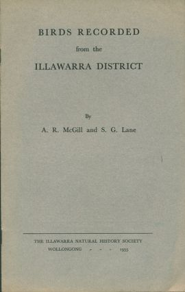 Birds recorded from the Illawarra District. A. R. McGill, S. G. Lane.