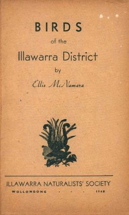 Birds of the Illawarra District. Ellis McNamara