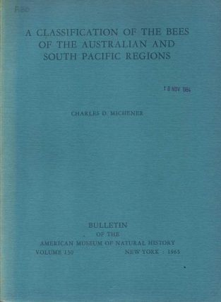 A classification of the bees of the Australian and South Pacific regions. Charles D. Michener