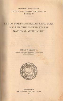 List of North American land mammals in the United States National Museum, 1911.