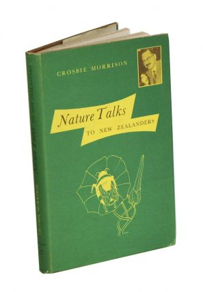 Nature talks to New Zealanders. Crosbie Morrison