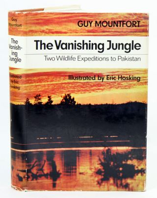 The vanishing jungle: the story of the World Wildlife Fund expeditions to Pakistan. Guy Mountfort
