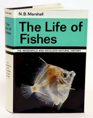 The life of fishes. N. B. Marshall.