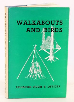 Walkabouts and birds. Hugh R. Officer