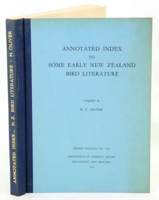 Annotated index to some early New Zealand bird literature.