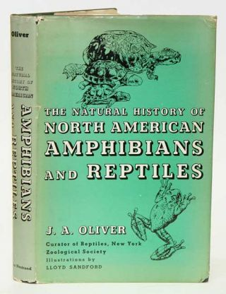 The natural history of North American amphibians and reptiles. James A. Oliver.