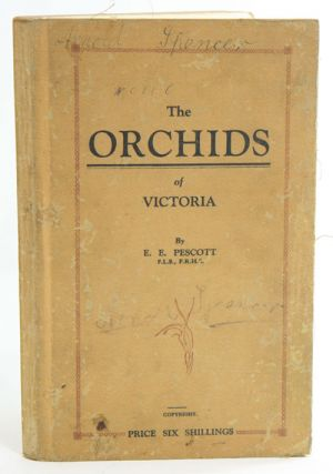 The orchids of Victoria. Edward Edgar Pescott