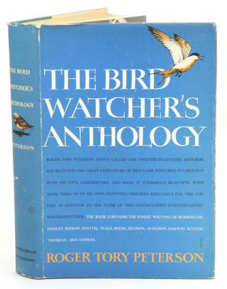 The bird watcher's anthology. Roger Tory Peterson