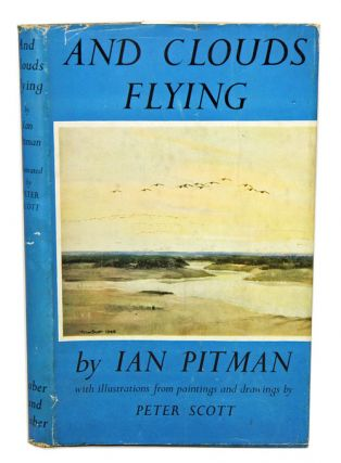 And clouds flying: a book of wild fowl. Ian Pitman