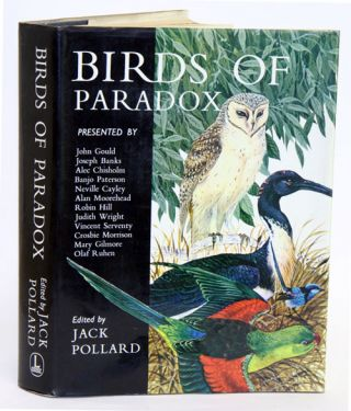Birds of paradox: birdlife in Australia and New Zealand. Jack Pollard