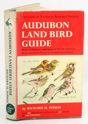 Audubon land bird guide: small land birds of eastern and central North America from southern...