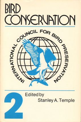 Bird conservation [volume two]. Stanley A. Temple