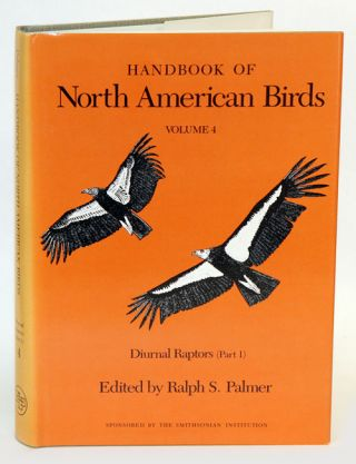 Handbook of North American birds, volume four: Diurnal raptors (part one). Ralph S. Palmer