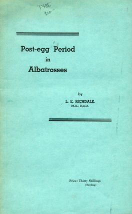 Post-egg period in albatrosses. L. E. Richdale