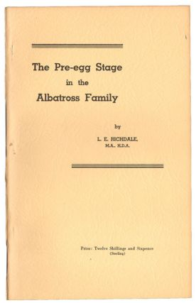 The pre-egg stage in the Albatross family. L. E. Richdale