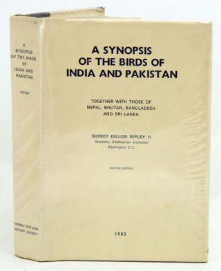 A synopsis of the birds of India and Pakistan: together with those of Nepal, Bhutan, Bangladesh and Sri Lanka. Sidney Dillon Ripley.
