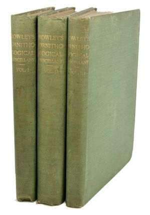 Ornithological miscellany. George Dawson Rowley.