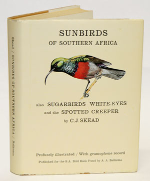 The sunbirds of southern Africa. also the sugarbirds, the white-eyes and the spotted Creeper. C....