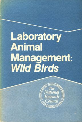 Laboratory animal management: wild birds. James King