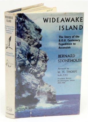 Wideawake Island: the story of the B.O.U. Centenary Expedition to Ascension. Bernard Stonehouse