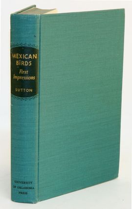 Mexican birds: first impressions based upon an ornithological expedition to Tamaulipas, Nuevo...