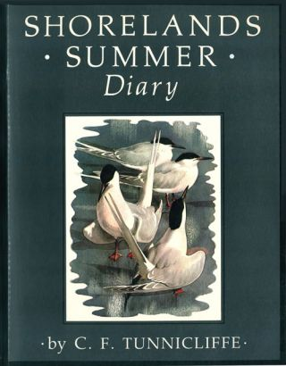 Shorelands summer diary. C. F. Tunnicliffe.