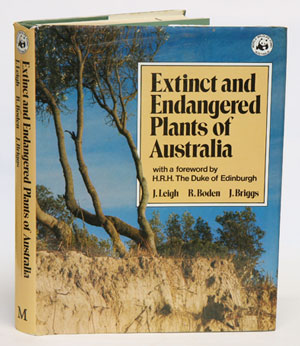 Extinct and endangered plants of Australia. J. Leigh