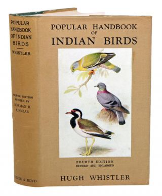 Popular handbook of Indian birds. Hugh Whistler, Norman B. Kinnear