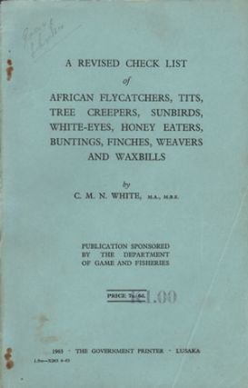 A revised check list of African flycatchers, tits, tree creepers, sunbirds, white-eyes, honey...