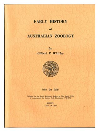 Early history of Australian zoology. Gilbert P. Whitley