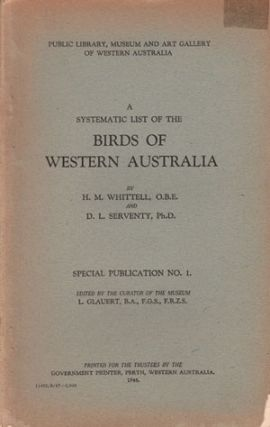 A systematic list of the birds of Western Australia. H. M. Whittell, D. L. Serventy