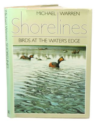 Shorelines: birds at the water's edge. Michael Warren