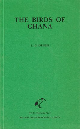 The birds of Ghana. L. G. Grimes
