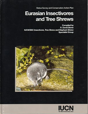 Eurasian insectivores and tree shrews. R. David Stone