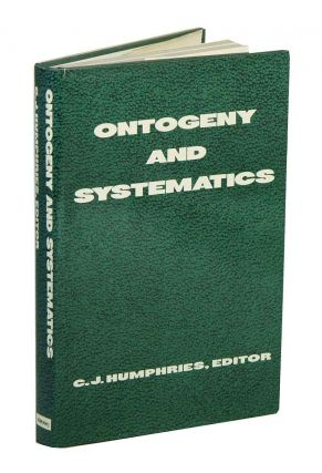 Ontogeny and systematics. C. J. Humphries