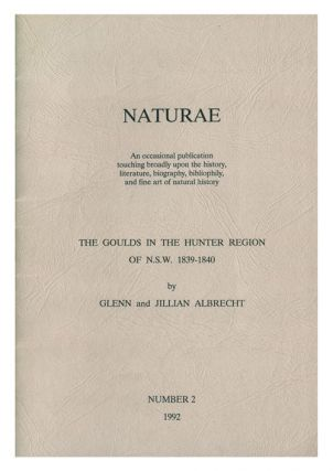 The Goulds in the Hunter Region of NSW, 1839-1840. Glenn Albrecht, Jillian, Albrecht