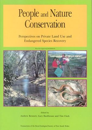 People and nature conservation: perspectives on private land use and endangered species recovery. Andrew Bennett.