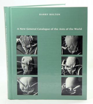 A new general catalogue of the ants of the world. Barry Bolton