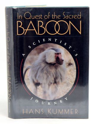 In quest of the sacred baboon: a scientist's journey. Hans Kummer