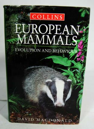 European mammals: evolution and behaviour. David Macdonald