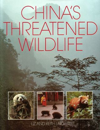 China's threatened wildlife. Liz Laidler, Keith Laidler