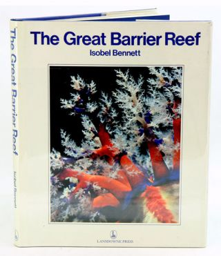 The Great Barrier Reef. Isobel Bennett