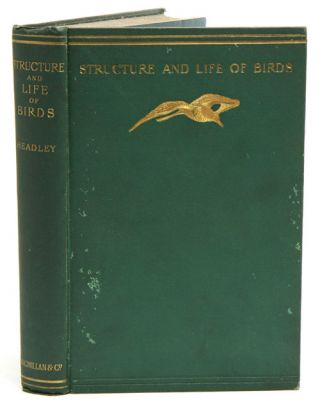 The structure and life of birds. F. W. Headley