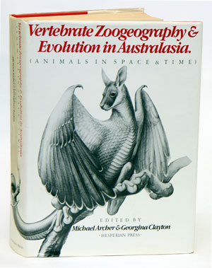 Vertebrate zoogeography and evolution in Australasia: animals in space and time. Michael Archer,...