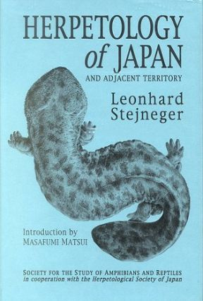 Herpetology of Japan and adjacent territory [facsimile]. Leonhard Stejneger